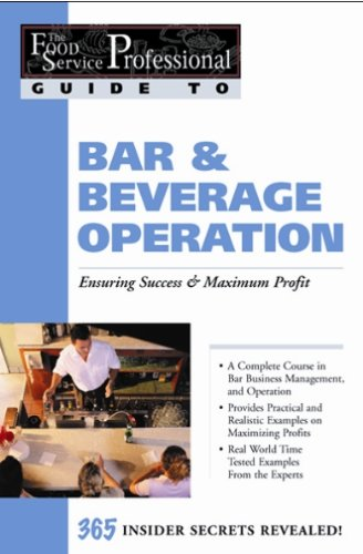 The Food Service Professional Guide to Bar &