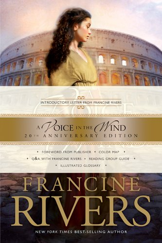 Francine Rivers - A Voice in the Wind: 1 (Mark of the Lion)