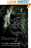 Destined (House of Night Novels)