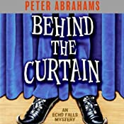 Behind the Curtain: An Echo Falls Mystery | [Peter Abrahams]
