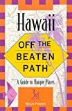 img - for Hawaii Off the Beaten Path: Off the Beaten Path (3rd ed) book / textbook / text book