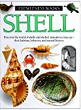 Shell (Eyewitness Books) (0394822560) by Dorling Kindersley Ltd