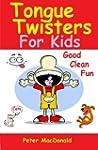 Tongue Twisters for Kids: Best Joke B...
