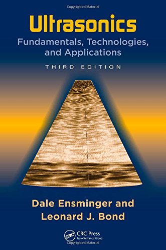 Ultrasonics: Fundamentals, Technologies, and Applications, Third Edition (Dekker Mechanical Engineering)