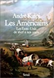 img - for Les Americains: Les Etats-Unis de 1607 a nos jours (French Edition) book / textbook / text book