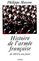 Histoire de l' armée française de 1914 à nos jours