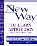 img - for The New Way to Learn Astrology by Basil Fearrington (1999-10-08) book / textbook / text book