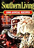 Southern Living 1998 Annual Recipes (Southern Living Annual Recipes)