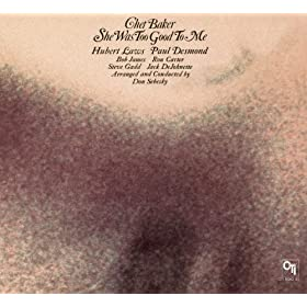 She Was Too Good To Me (CTI Records 40th Anniversary Edition - Original Recording Remastered)