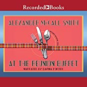 At the Reunion Buffet: An Isabel Dalhousie Story | Alexander McCall Smith