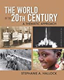 The World in the 20th Century: A Thematic Approach