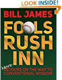 Fools Rush Inn: More Detours on the Way to Conventional Wisdom