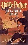 Harry Potter, tome 4 : Harry Potter et la Coupe de Feu par J. K. Rowling