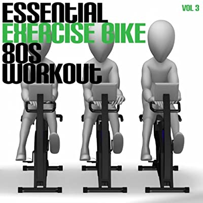 Essential Exercise Bike 80's Workout, Vol. 3