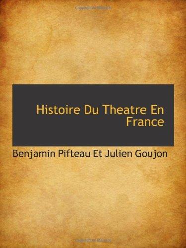 Histoire Du Theatre En France