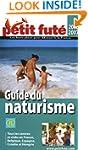 GUIDE DU NATURISME 2006/2007 : TOUS L...