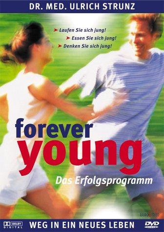 Forever Young - Weg in ein neues Leben - Das Erfolgsprogramm [Edizione: Germania]