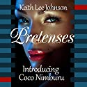 Pretenses (       UNABRIDGED) by Keith Lee Johnson Narrated by Lucinda Gainey