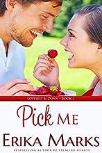 Pick Me (Loveless and Dunn series Book 2)