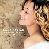 A Wonderful Life Lara Fabian