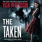 The Taken (       UNABRIDGED) by Vicki Pettersson Narrated by Kevin Fabian