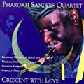 Crescent With Love [DOUBLE CD]