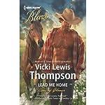 Lead Me Home   Vicki Lewis Thompson