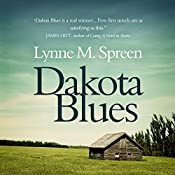 Dakota Blues | [Lynne Spreen]