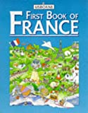First Book of France (First Book of Countries Series) (0746003226) by Somerville, L.