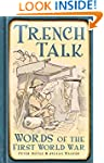 Trench Talk: Words of the First World...