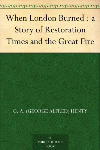 When London Burned : a Story of Restoration Times and the Great Fire (Play Free Ga compare prices)