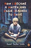 How I Became A Writer & Oggie Learned to Drive (0142501670) by Lisle, Janet Taylor