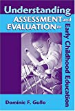 Understanding assessment and evaluation in early childhood education /