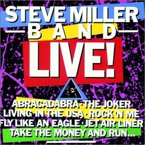 Steve Miller Band - Steve Miller Band Live - Zortam Music
