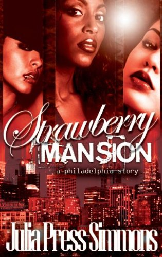 Strawberry Mansion: A Philadelphia Story