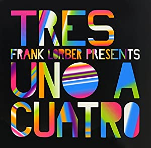 Tres Feat. Frank Lorber - Uno / Dos