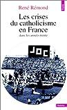 echange, troc Remond Rene - Les crises du catholicisme en France dans les années trente