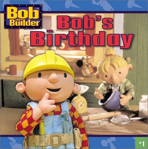 Bob's Birthday (Bob the Builder (8x8)), DIANE REDMOND, HOT ANIMATION
