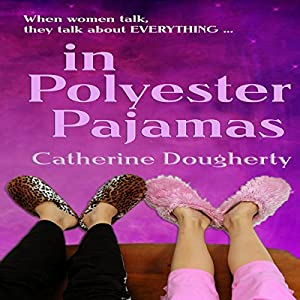 In Polyester Pajamas Audiobook