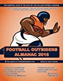 img - for Football Outsiders Almanac 2016: The Essential Guide to the 2016 NFL and College Football Seasons book / textbook / text book
