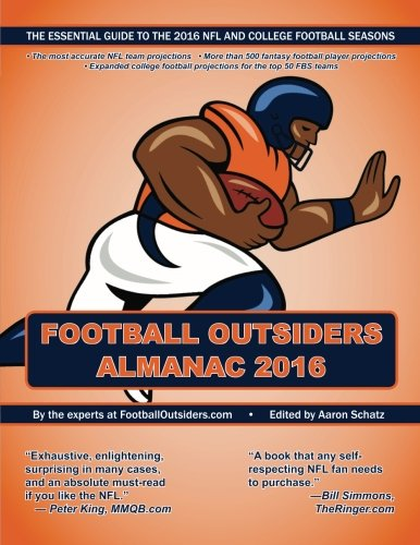 Football Outsiders Almanac 2016: The Essential Guide to the 2016 NFL and College Football Seasons (Pro Football Prospectus compare prices)