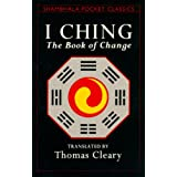 I Ching: Book of Change (Shambhala Pocket Classics)by Thomas Cleary