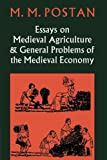 img - for Essays on Medieval Agriculture and General Problems of the Medieval Economy book / textbook / text book