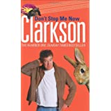 Don't Stop Me Nowby Jeremy Clarkson
