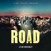Road: A Joe Tiplady Thriller, Book 2 | John Sweeney