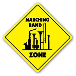 MARCHING BAND ZONE Sign high High School Marching Band Instruments