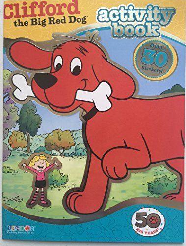 Clifford the Big Red Dog Coloring and Activity Book - With Over 30 Stickers - 1
