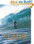 The Stormrider Guide: Europe Atlantic...