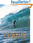 The Stormrider Guide Europe Atlantic...