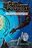 The Call of Prophecy: And the Struggle over the Fate of Caliyon (The Saga of Caliyon) (Volume 1)